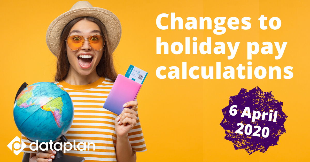 Changes to holiday pay calculations from April 2020
