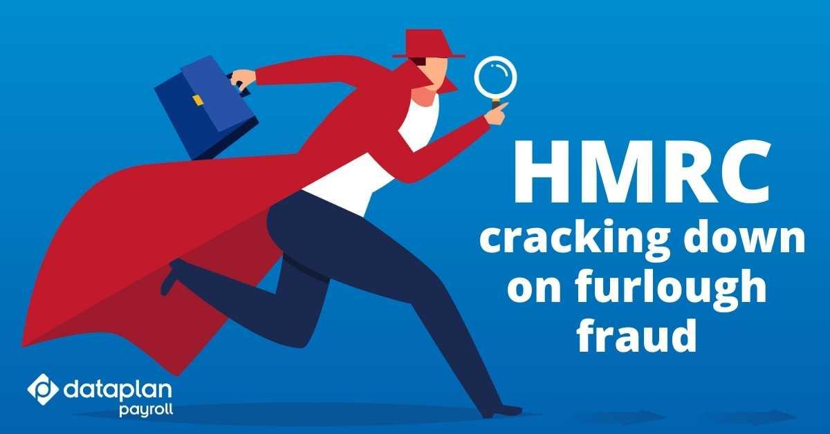 HMRC are cracking down on furlough fraud